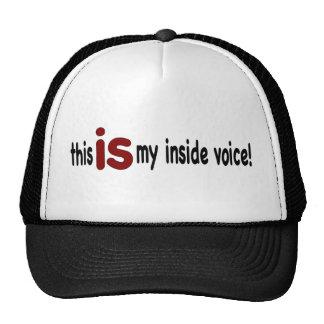 My Inside Voice Trucker Hat
