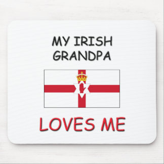 My Irish Grandpa Loves Me Mouse Pad