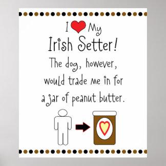 My Irish Setter Loves Peanut Butter Posters