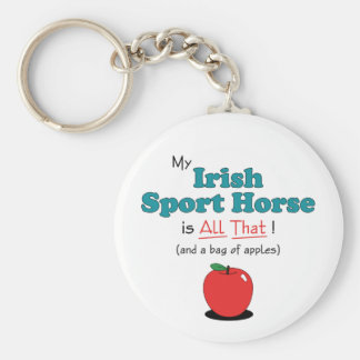 My Irish Sport Horse is All That! Funny Horse Basic Round Button Keychain