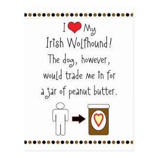 My Irish Wolfhound Loves Peanut Butter Postcards