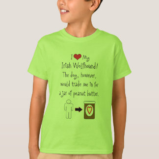 My Irish Wolfhound Loves Peanut Butter T-Shirt