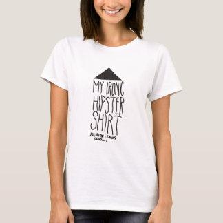 My ironic hipster shirt