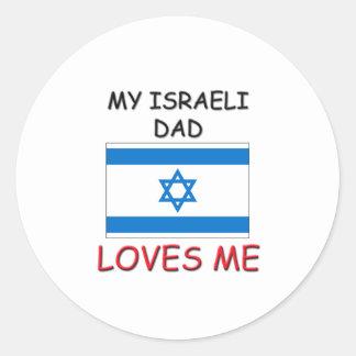 My ISRAELI DAD Loves Me Sticker