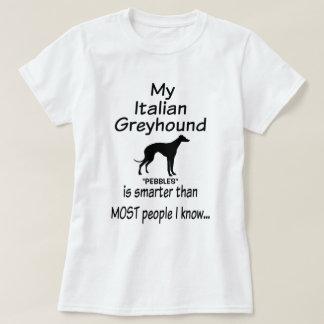 My Italian Greyhound Dog is Smarter Joke T-Shirt