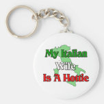 My Italian Wife Is A Hottie Keychains
