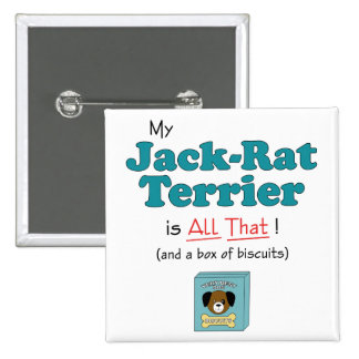 My Jack-Rat Terrier is All That! 2 Inch Square Button