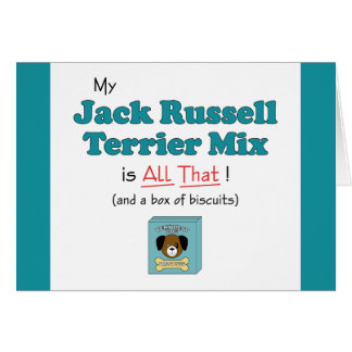 My Jack Russell Terrier Mix is All That! Card