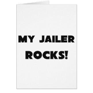 MY Jailer ROCKS! Card