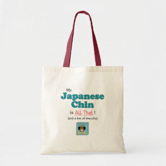 My Japanese Chin is All That! Budget Tote Bag