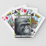 My Jimmies Remain Unrustled Poker Deck