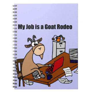 My Job is a Goat Rodeo Design Note Books