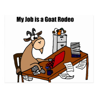 My Job is a Goat Rodeo Design Postcard