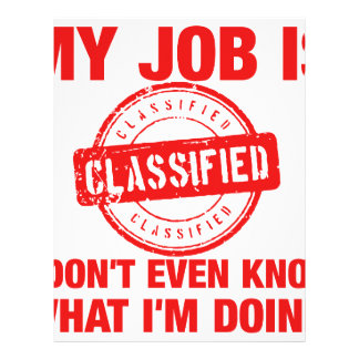 my job is classified, I.... Letterhead