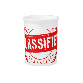 my job is classified, I.... Drink Pitcher