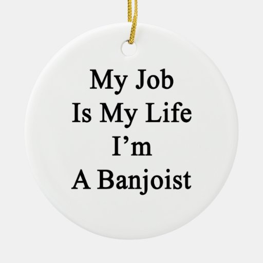 My Job Is My Life I'm A Banjoist Double-Sided Ceramic Round Christmas Ornament