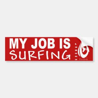 My Job Is SURFINF Car Bumper Sticker