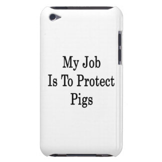 My Job Is To Protect Pigs Barely There iPod Case