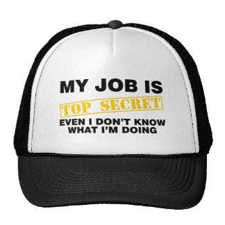 My Job Is Top Secret Trucker Hat