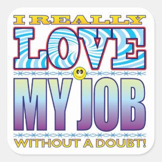 My Job Love Face Square Sticker