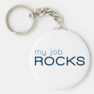My Job Rocks Keychain