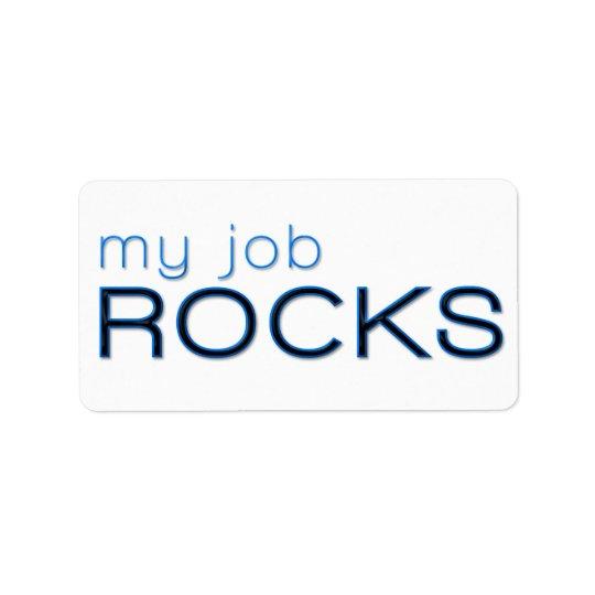 My Job Rocks Label