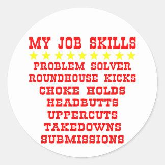 My Job Skills; Kicks, Chokes, Submissions Classic Round Sticker