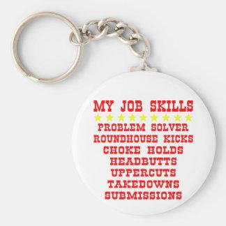 My Job Skills; Kicks, Chokes, Submissions Keychain