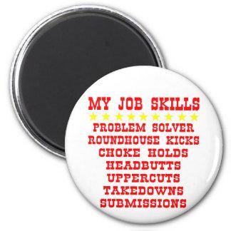My Job Skills Problem Solver Kicks Punches 2 Inch Round Magnet