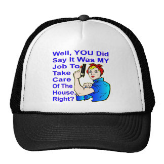 My Job To Take Care Of The House Trucker Hat