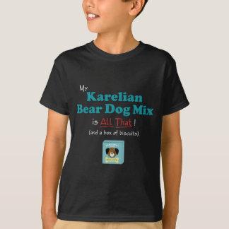 My Karelian Bear Dog Mix is All That! T-Shirt