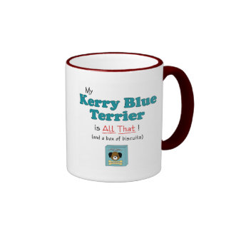 My Kerry Blue Terrier is All That! Ringer Coffee Mug