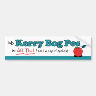 My Kerry Bog Pony is All That! Funny Pony Bumper Sticker