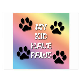My Kid Have Paws Postcard