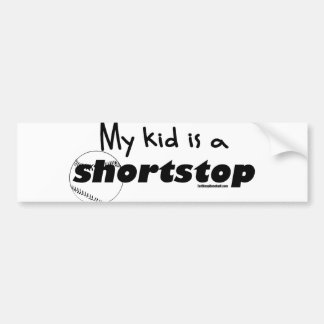 My Kid is a Shortstop Car Bumper Sticker
