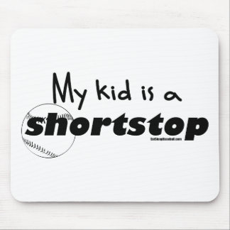 My Kid is a Shortstop Mouse Pad