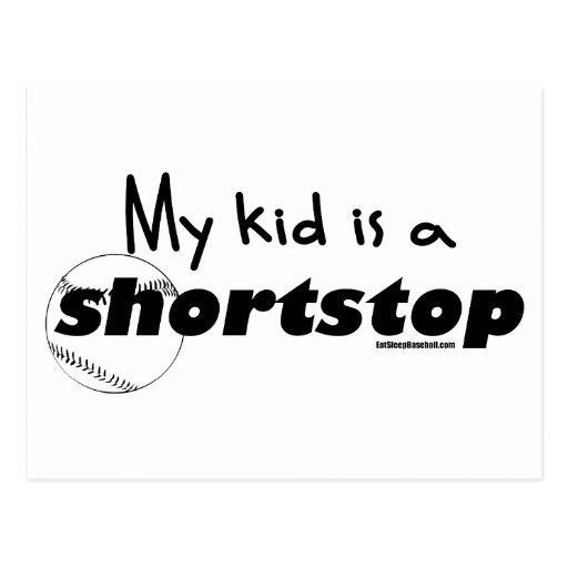 My Kid is a Shortstop Post Cards