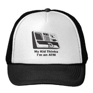 My Kid Thinks I'm an ATM Trucker Hat