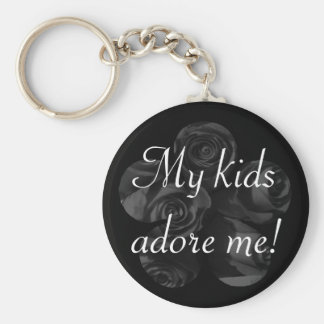 """My kids adore me!"" - Roses in Black & White Keychain"