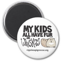 My Kids All Have Fur and Whiskers Magnet