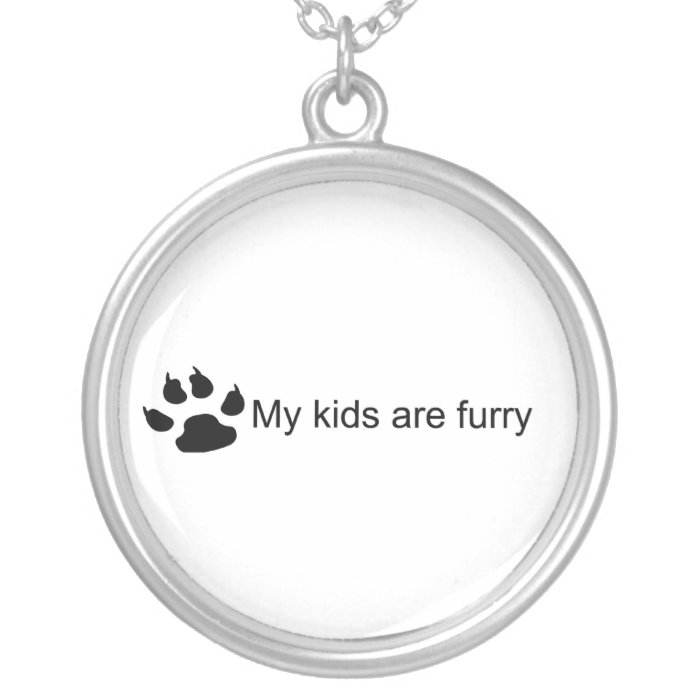 My Kids Are Furry (Dog Paw) Necklace