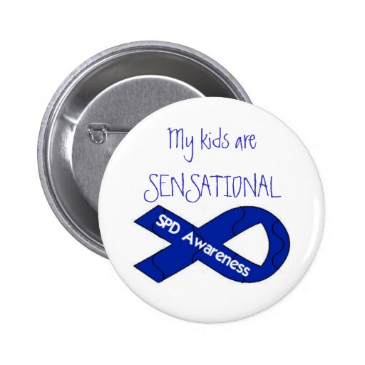 My Kids Are Sensational Pin Back Button