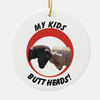 MY KIDS (GOAT) BUTT HEADS CHRISTMAS ORNAMENT