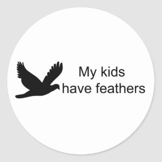 My Kids Have Feathers Stickers