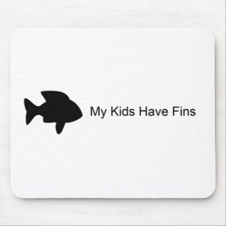 My Kids Have Fins (Fish) Mousepads