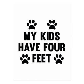 My Kids Have Four Feet Postcard