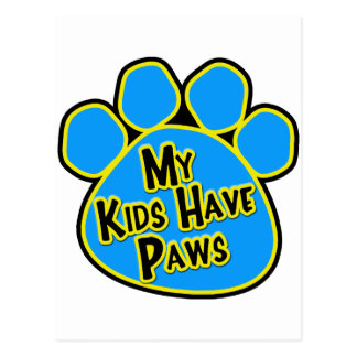 My Kids Have Paws Postcard