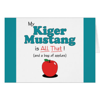 My Kiger Mustang is All That! Funny Horse Card