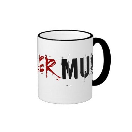 My Killer Mug