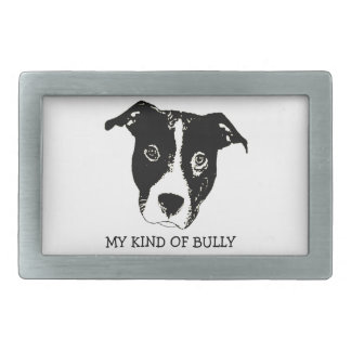 My Kind Of Bully - Pillow Belt Buckle
